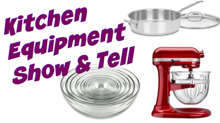 Kitchen Equipment & Tools Show & Tell | Cooking Wi...