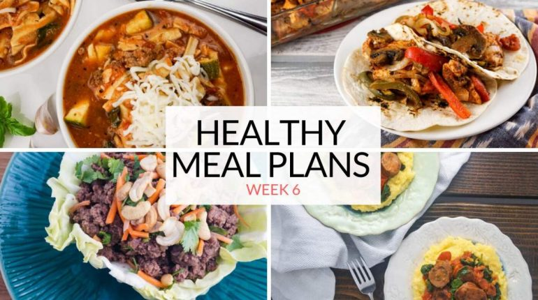 Healthy Meal Plans: Week 6